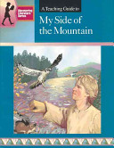 A Teaching Guide to My Side of the Mountain Book