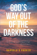 God's Way Out Of The Darkness Pdf/ePub eBook