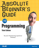 Absolute Beginner s Guide to Programming