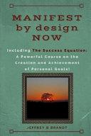 Manifest by Design Now
