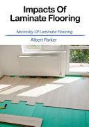 Impacts of Laminate Flooring