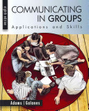 Communicating in Groups  Applications and Skills