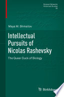 Intellectual Pursuits of Nicolas Rashevsky