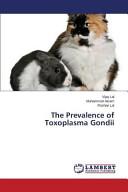 The Prevalence of Toxoplasma Gondii