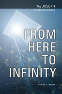 The Joseph Communications: From Here to Infinity [Pdf/ePub] eBook