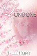 Love Undone Poetry