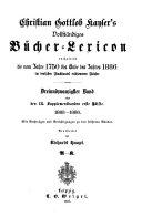 Christian Gottlob Kayser's vollständiges Bücher-Lexicon