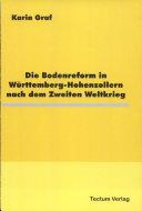 Die Bodenreform in Württemberg-Hohenzollern nach dem Zweiten Weltkrieg