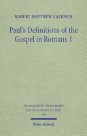 Paul's Definitions of the Gospel in Romans 1