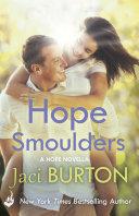 Hope Smoulders: A Hope Novella 0.5
