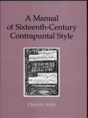 A Manual of Sixteenth century Contrapuntal Style