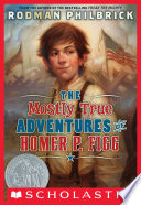 The Mostly True Adventures Of Homer P  Figg Book