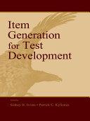 Item Generation for Test Development