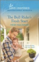 The Bull Rider s Fresh Start