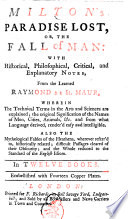 Milton s Paradise Lost  Or  The Fall of Man  with Historical  Philosophical  Critical  and Explanatory Notes      Embellished with Fourteen Copper Plates