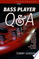 Bass Player Q&A