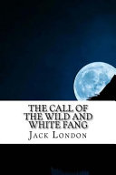 The Call Of The Wild And White Fang Book