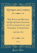 The English Review Or Quarterly Journal Of Ecclesiastical And General Literature Vol 1