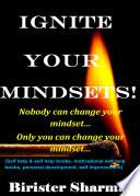 IGNITE YOUR MINDSETS!