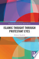 Islamic Thought Through Protestant Eyes
