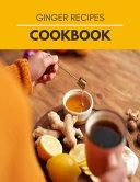 Ginger Recipes Cookbook