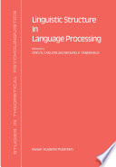 Linguistic Structure In Language Processing
