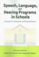 Speech  Language  and Hearing Programs in Schools Book