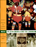Music in Latin America and the Caribbean: An Encyclopedic History REANNOUNCE/F05: Volume 2: Performing the Caribbean Experience