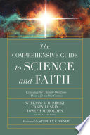The Comprehensive Guide to Science and Faith