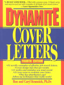 Dynamite Cover Letters and Other Great Job Search Letters