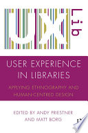 User Experience in Libraries Book