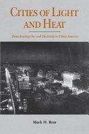 Cities of Light and Heat