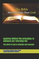 Applying Biblical Life Principles to Enhance Our Everyday Life