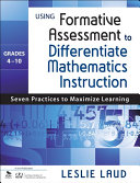 Using Formative Assessment to Differentiate Mathematics Instruction  Grades 4   10