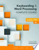 Keyboarding And Word Processing Complete Course Lessons 1 110 Microsoft Word 2016 Book PDF