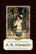 Pdf The Complete Folktales of A. N. Afanas'ev, Volume III