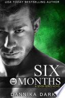 Six Months Seven Series 2