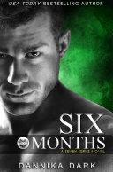 Pdf Six Months (Seven Series #2) Telecharger