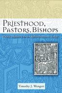 Priesthood  Pastors  Bishops