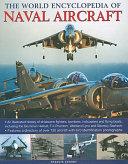 The World Encyclopedia of Naval Aircraft