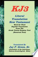 Kj3 Literal Translation New Testament