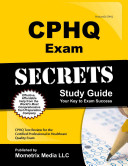 CPHQ Exam Secrets