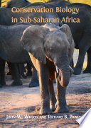 Conservation Biology in Sub Saharan Africa Book