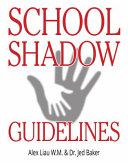 School Shadow Guidelines