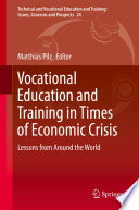 Vocational Education and Training in Times of Economic Crisis  : Lessons from Around the World
