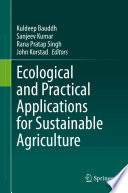 Ecological and Practical Applications for Sustainable Agriculture