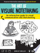 The Art Of Visual Notetaking PDF