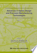 Optics Design and Precision Manufacturing Technologies