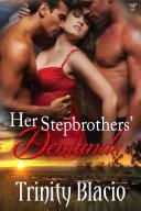 Her Stepbrothers' Demands