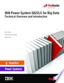 IBM Power System S822LC for Big Data  Technical Overview and Introduction Book